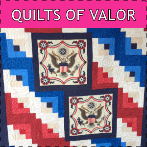Quilts of Valor and Quilts of Honor